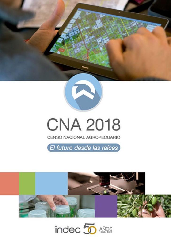 Comienza el Censo Nacional Agropecuario2018