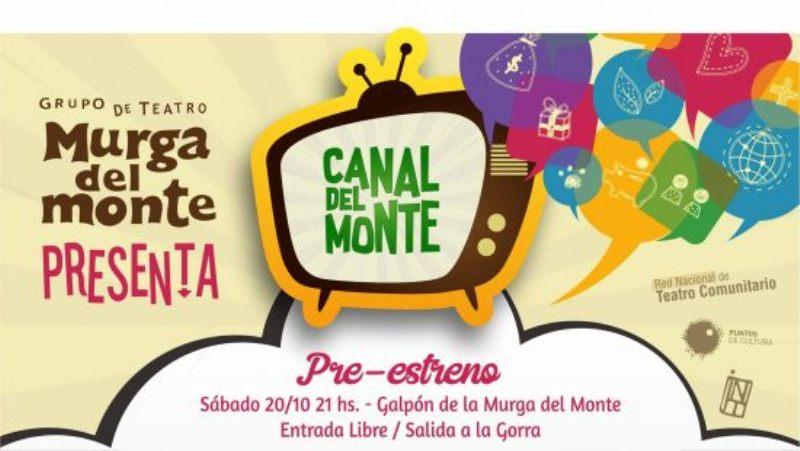 """La Murga presenta el pre-estreno del """"Canal delMonte"""""""