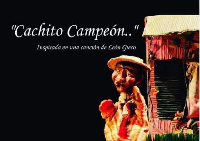 "Murga del Monte:""Cachito campeón"" espectáculo de títeres estedomingo"
