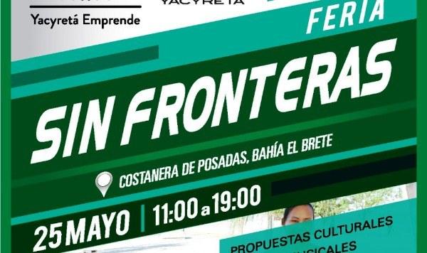 "La EBY invita a la segunda ""Feria Sin Fronteras- YacyretáEmprende"""