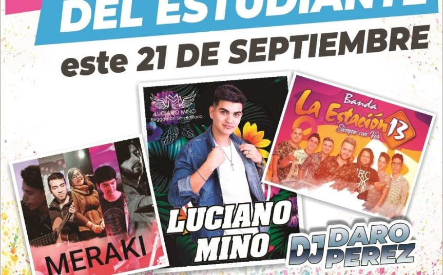 """""""Viví la Fiesta del Estudiante"""" con Luciano Mino, Estación 13, Meraki y DJ Daro Pérez el sábado21"""
