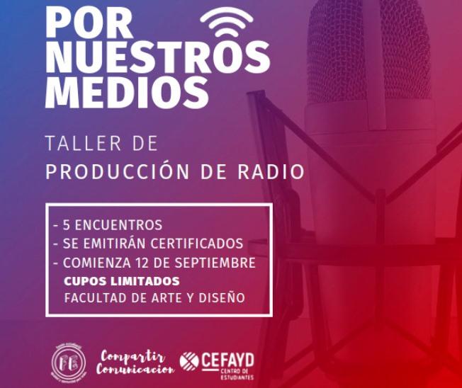 Dictarán taller sobre producción de radio en la Facultad de Arte yDiseño